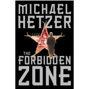 The Forbidden Zone by Michael Hetzer