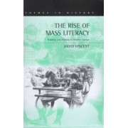 The Rise of Mass Literacy by David Vincent