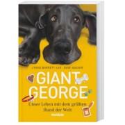 Giant George - Unser Leben mit dem größten Hund der Welt