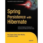 Spring Persistence with Hibernate by Paul Fisher