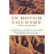 In Rough Country by Joyce Carol Oates