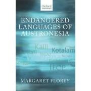 Endangered Languages of Austronesia by Margaret Florey