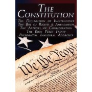 The Constitution of the United States of America, the Bill of Rights & All Amendments, the Declaration of Independence, the Articles of Confederation, by Thomas Jefferson