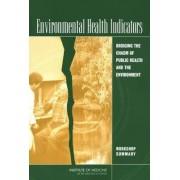 Environmental Health Indicators by and Medicine Research Roundtable on Environmental Health Sciences