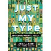 Just My Type by Michael J Rosen