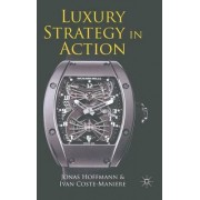 Luxury Strategy in Action by Jonas Hoffmann