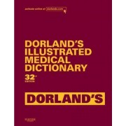 Dorland's Illustrated Medical Dictionary, Deluxe Edition by Dorland