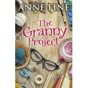 The Granny Project by Anne Fine