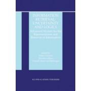 Information Retrieval - Uncertainty and Logics by Fabio Crestani