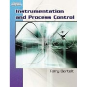 Instrumentation and Process Control by Terry L. M. Bartelt