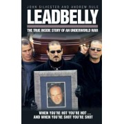 Leadbelly by Andrew Rule