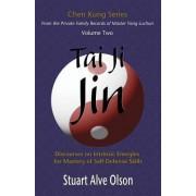 Tai Ji Jin by Stuart Alve Olson
