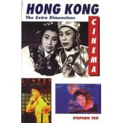 Hong Kong Cinema by Stephen Teo
