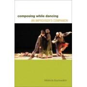 Composing While Dancing by Melinda Buckwalter
