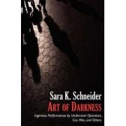 Art of Darkness by Professor Sara K Schneider
