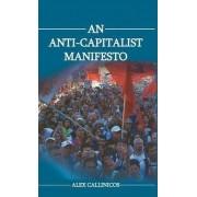 An Anti-capitalist Manifesto by Alex Callinicos