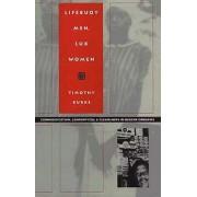 Lifebuoy Men, Lux Women by Timothy Burke