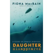 Daughter, Disappeared