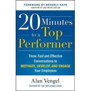 20 Minutes to a Top Performer by Alan A. Vengel