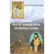 Catisme Ale Pr. Arsenie Boca Pe Muntele Athos - Pr. Streza Nicolae Zian