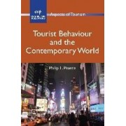 Tourist Behaviour and the Contemporary World by Philip L. Pearce