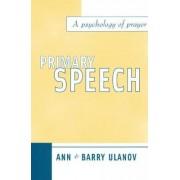 Primary Speech by Ann Belford Ulanov