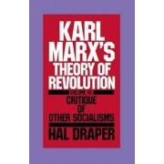Karl Marx's Theory of Revolution: Vol 4 by Hal Draper