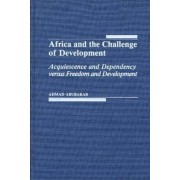 Africa and the Challenge of Development by Ahmad Abubakar