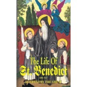 The Life of St. Benedict by Pope St Gregory Great