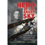 Hero of the Angry Sky by Geoffrey L. Rossano