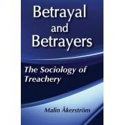 Betrayal and Betrayers by Malin Akerstrom