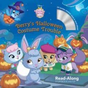 Whisker Haven Tales with the Palace Pets: Berry's Halloween Costume Trouble: Read-Along Storybook and CD by Disney Storybook Art Team