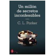 Parker C. L. Un Millón De Secretos Inconfesables (ebook)