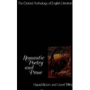 Romantic Poetry and Prose: Romantic Poetry and Prose Pt.4 by Prof. Harold Bloom