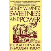 Sweetness and Power by Sidney Wilfred Mintz