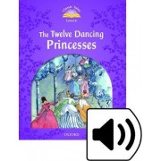 Classic Tales Second Edition: Level 4: The Twelve Dancing Princesses by Sue Arengo