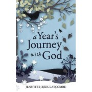 A Year's Journey with God by Jennifer Rees Larcombe