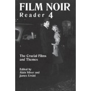 Film Noir Reader 4: Bk. 4 by Alain Silver