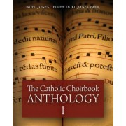 The Catholic Choirbook Anthology by Noel Jones