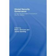 Global Security Governance by Emil J. Kirchner