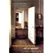 Dorothy Richardson's Art of Memory by Elisabeth Bronfen