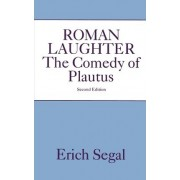 Roman Laughter by Erich Segal