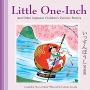 Little One-inch and Other Japanese Children's Stories by Florence Sakade