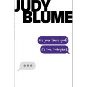 Are You There God? It's Me, Margaret. by Judy Blume