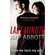 The Last Minute: v. 2 by Jeff Abbott