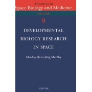 Developmental Biology Research in Space by H. J. Marthy