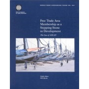 Free Trade Area Membership as a Stepping Stone to Development by Emiko Fukase