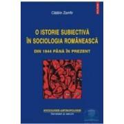 O istorie subiectiva in sociologia romaneasca - Catalin Zamfir