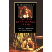 The Cambridge Companion to English Renaissance Drama by A. R. Braunmuller