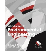 Introduction to Environmental Engineering by Richard O. Mines